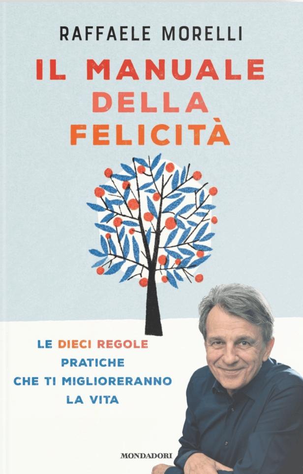 Il Manuale della Felicità - Raffaele Morelli cover