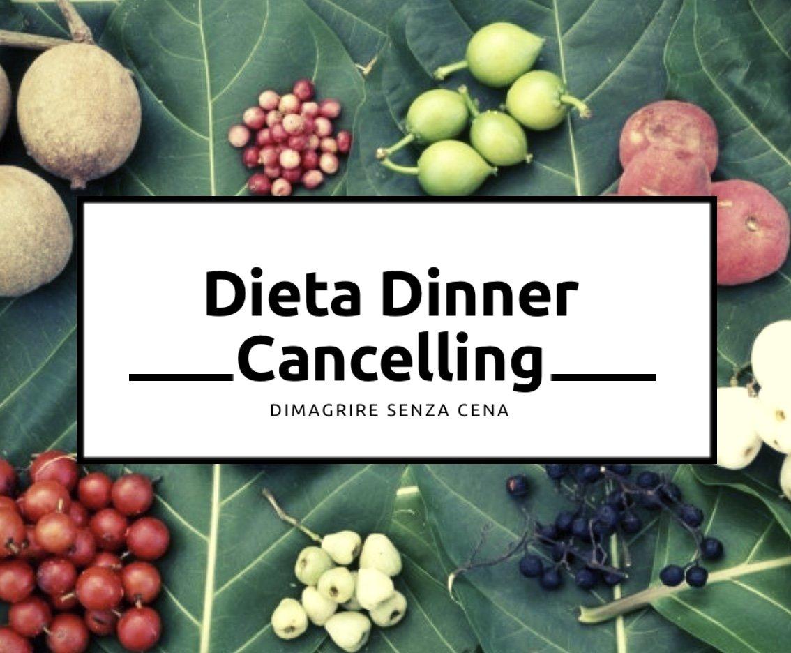 dieta-dinner-cancelling-dimagrire-senza-cena