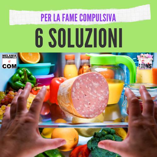 6-soluzioni-per-la-fame-compulsiva