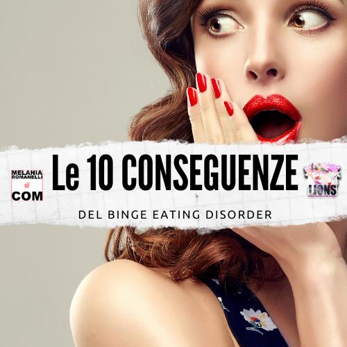 LE-10-CONSEGUENZE-DEL-BINGE-EATING