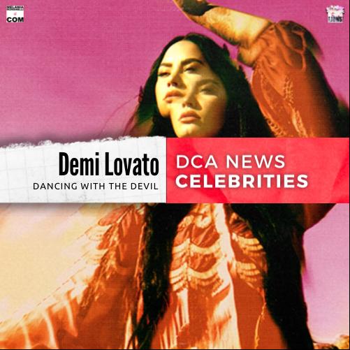 demi-lovato-dancing-with-the-devil-dca-news-melaniaromanelli