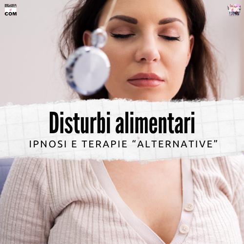 disturbi-alimentari-ipnosi-terapie-alternative-wp