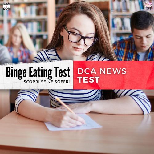 DCA-News-binge-eating-test-melaniaromanelli