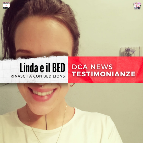 DCA-News-testimonianza-linda-percorso-disturbi-alimentari-bed-lions