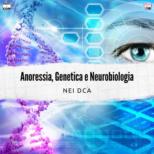 anoressia-genetica-disturbi-alimentari