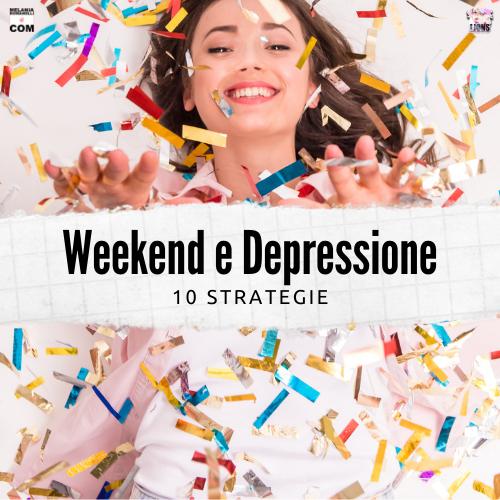 weekend-e-depressione-10-strategie-melaniaromanelli