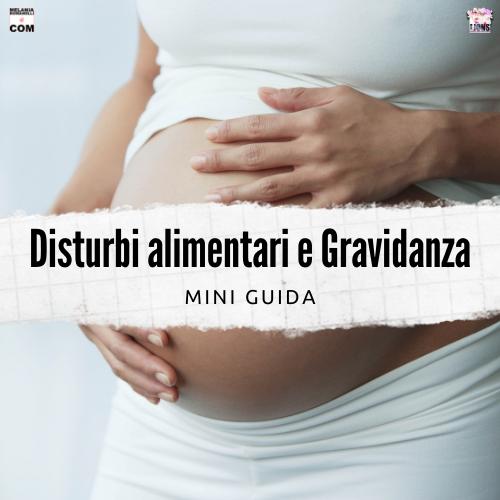 Disturbi-alimentari-e-Gravidanza-melania-romanelli-blog