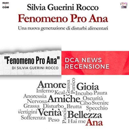 Fenomeno-Pro-Ana-Silvia-Guerini-Rocco-dca-news-melania-romanelli-wp